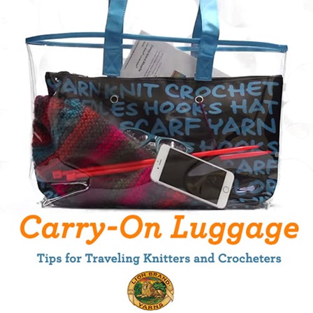 Which Crafting Tools are Allowed in Carry-on Luggage from Lion Brand