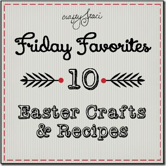 10探球网工艺品和食谱-Crafty Staci的星期五收藏夹