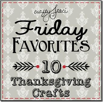 星期五的最爱-10种感恩节工艺品-Crafty Staci