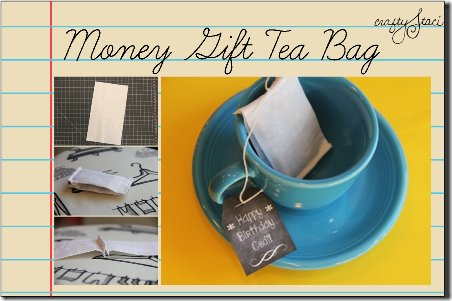 Money Gift Tea Bag by Crafty Staci