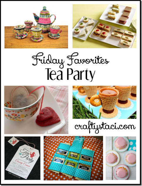 Tea Party Crafts and Recipes - Crafty Staci