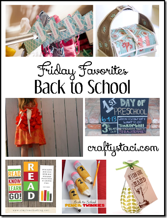 Back to School - Crafty Staci's Friday Favorites