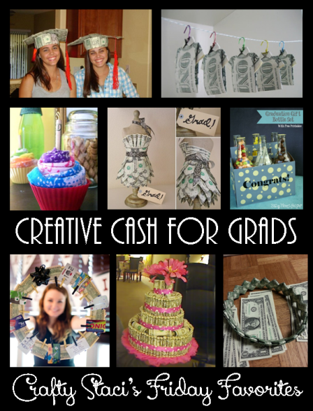Creative Cash for Grads from Crafty Staci