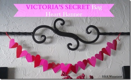 Victorias Secret Bag Heart Banner on R and R Workshop