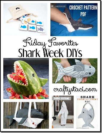 Shark Week DIYs - Crafty Staci's Friday Favorites