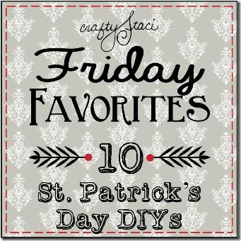 10 St. Patrick's Day DIYs - Crafty Staci