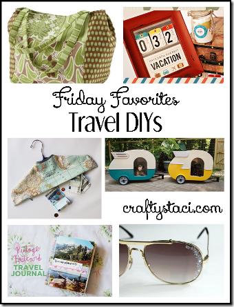 旅行Diys  -  Crafty Staci的星期五最爱