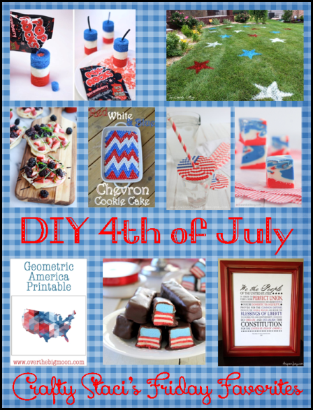 4th of July DIYs - Crafty Staci's Friday Favorites