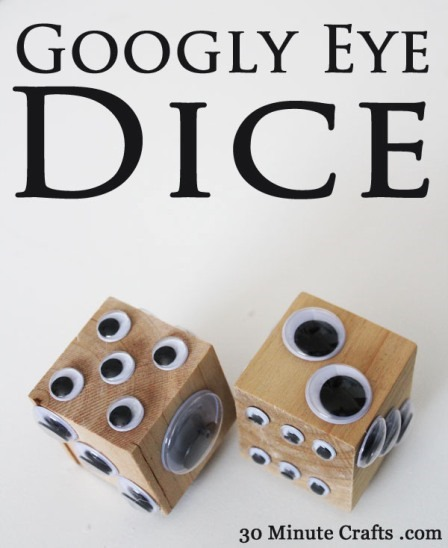 Googly Eye Dice from 30 Minute Crafts