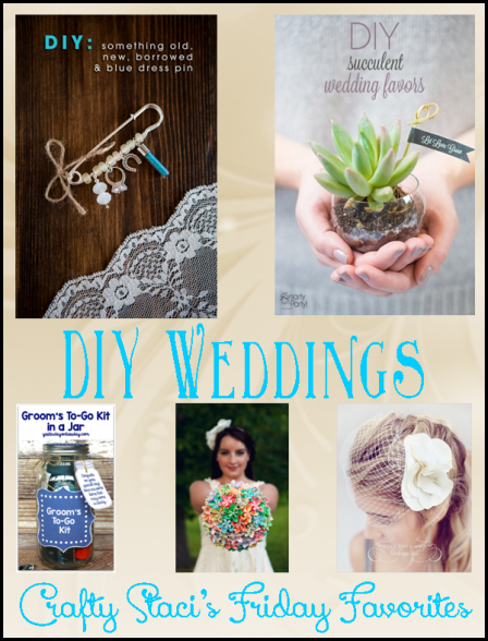 Friday Favorites - DIY Weddings