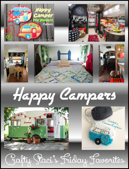 Friday Favorites - Happy Campers