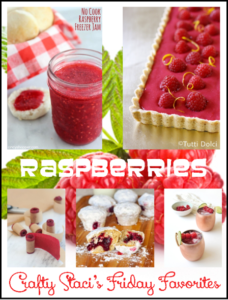 Friday Favorites - Raspberries