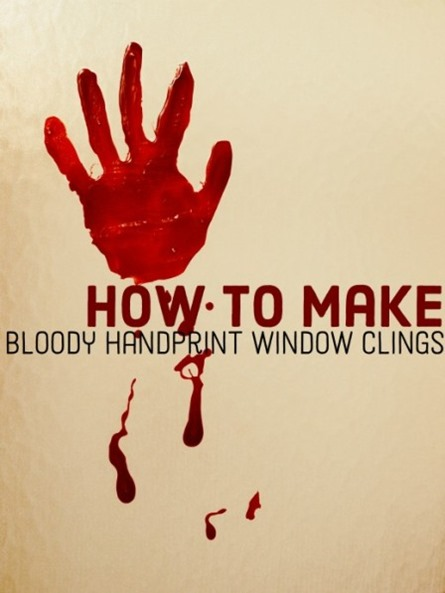 Bloody Handprint Clings from Kylyssa on HubPages