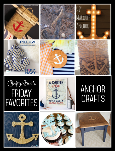 Friday Favorites - Anchor Crafts