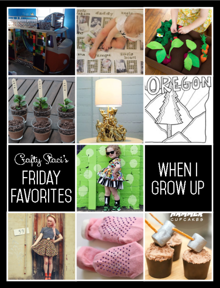 Friday Favorites - When I Grow Up