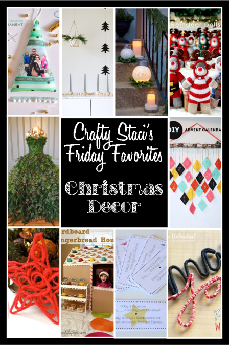 Crafty Staci's Friday Favorites - Christmas Decor