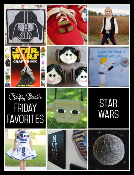 Friday Favorites - Star Wars