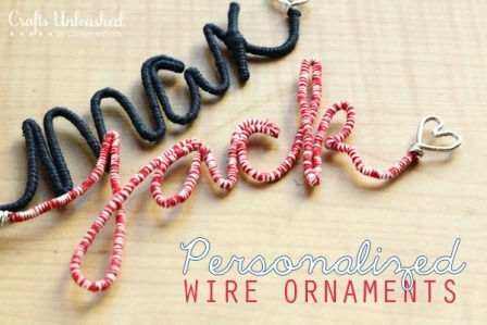 Personalized Wire Craft Ornaments from Crafts Unleashed