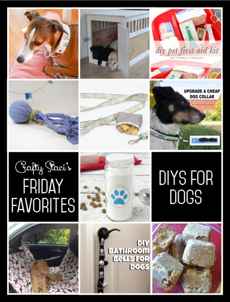 Friday Favorites - DIY for Dogs