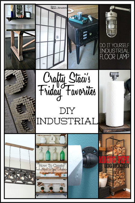 Friday Favorites - DIY Industrial