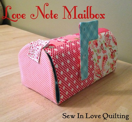 Love Note Mailbox from Sew in Love Quilting