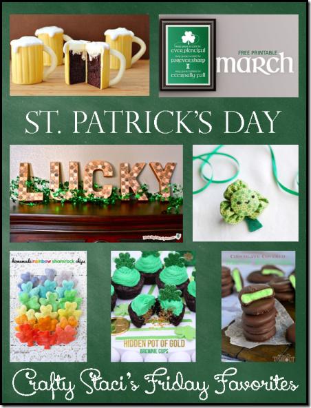 St Patrick's Day - Crafty Staci's Friday Favorites