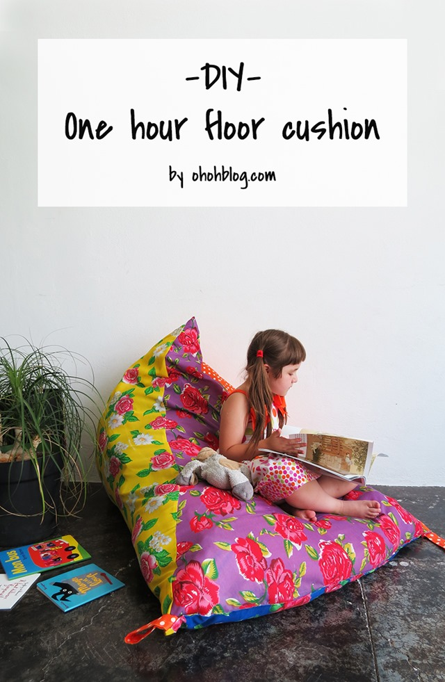 One Hour Floor Cushion from Ohoh Blog