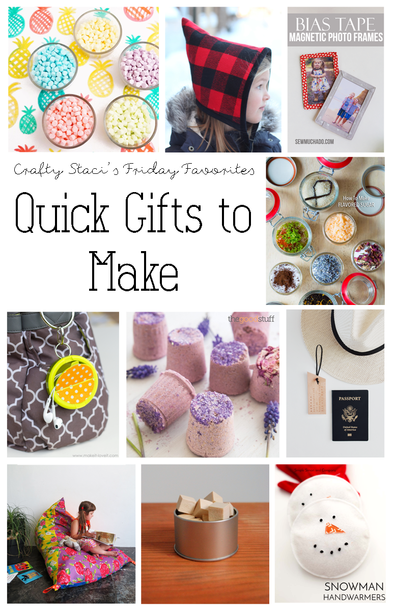 Friday Favorites - Quick Gifts to Make