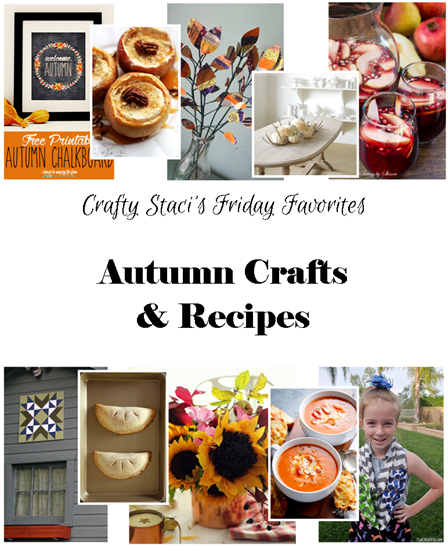 Friday Favorites - Autumn Crafts and Recipes