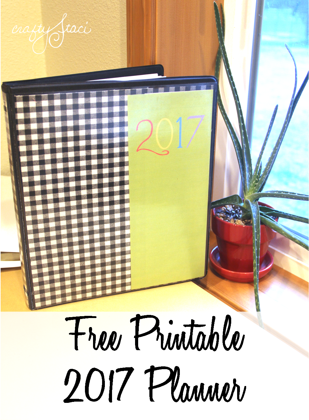 Printable 2017 Planner from Crafty Staci