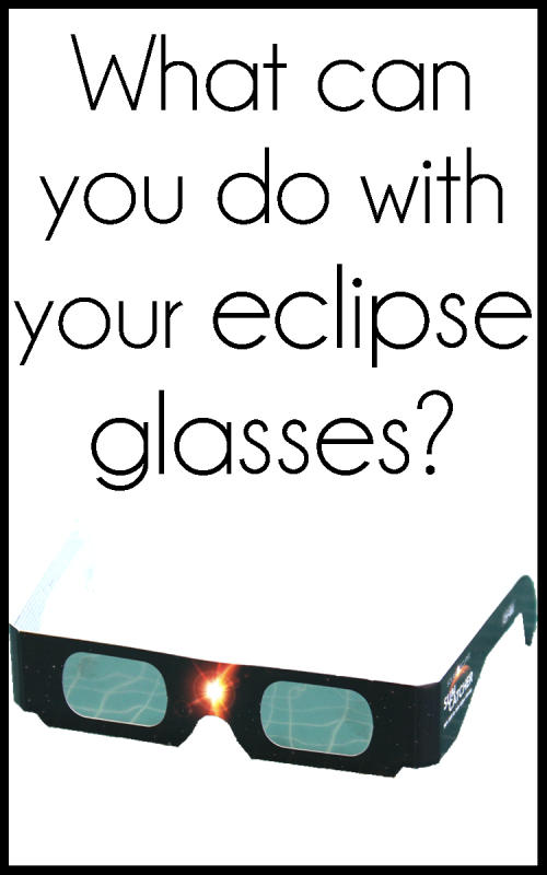 What can you do with your eclipse glasses.png