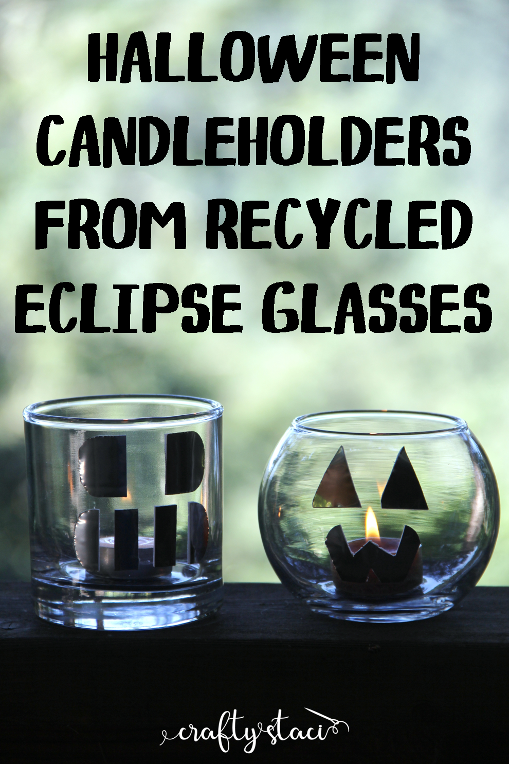 Halloween Candleholders from Recycled Eclipse Glasses.png