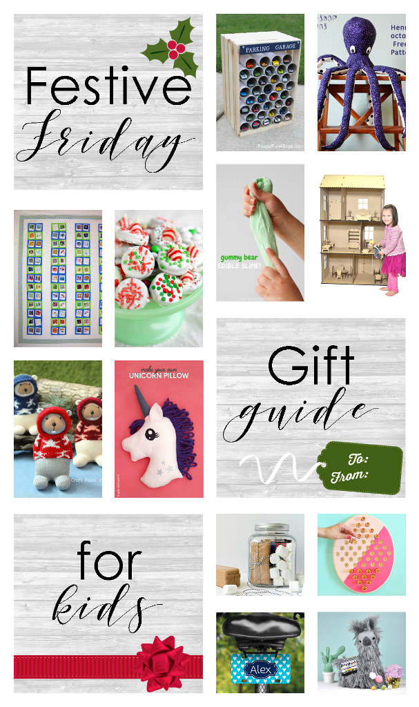 Festive Friday - Gifts for Kids