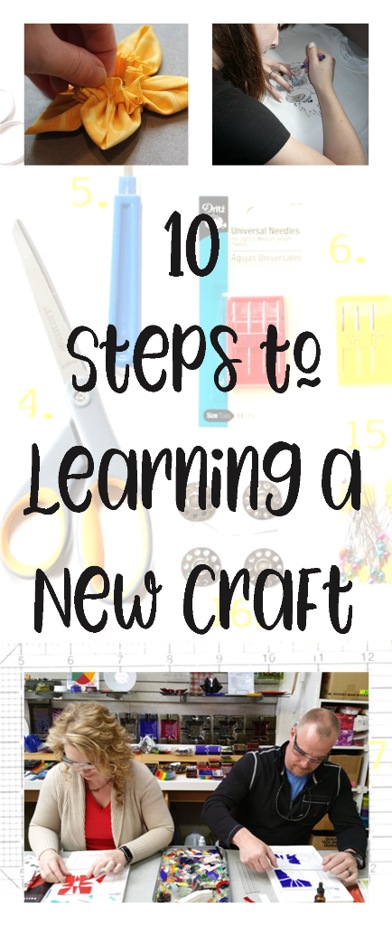 10 Steps to Learning a New Craft from @craftystaci