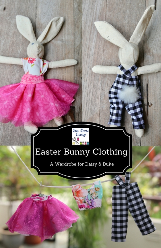 Easter Bunnies with a Wardrobe from So Sew Easy