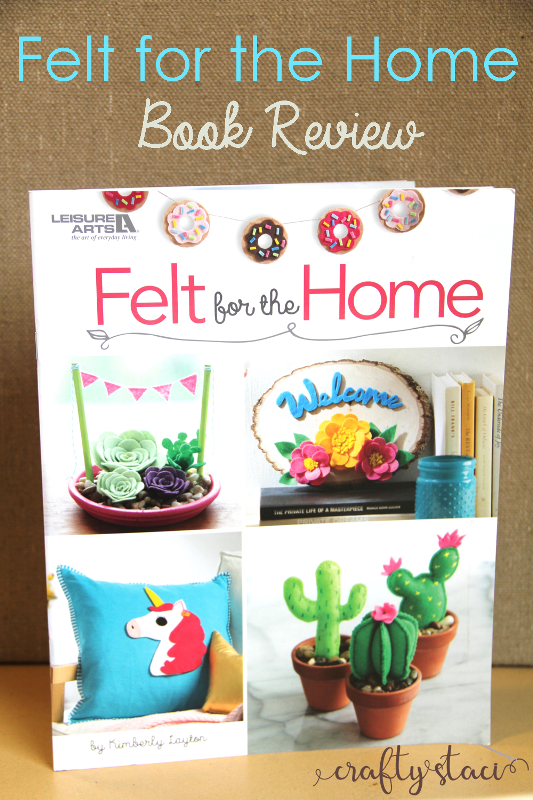 Felt for the Home Book Review on craftystaci.com #bookreview #craftbook