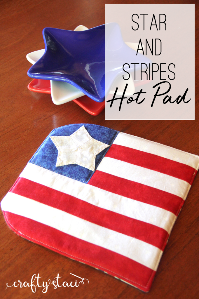 Star and Stripes Hot Pad from Crafty Staci #4thofJulysewing #4thofJulycrafts