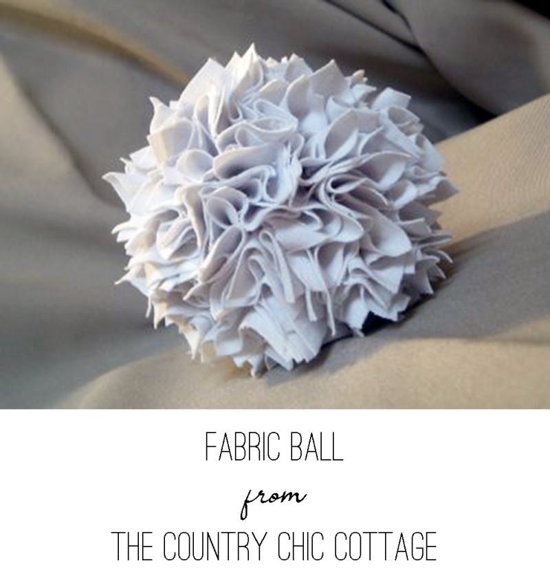 Fabric Ball from The Country Chic Cottage