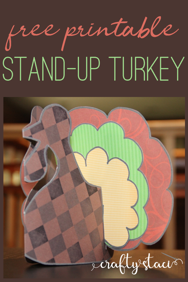 Printable Stand-up Turkey from craftystaci.com #thanksgivingprintables #thanksgivingcraft #turkey
