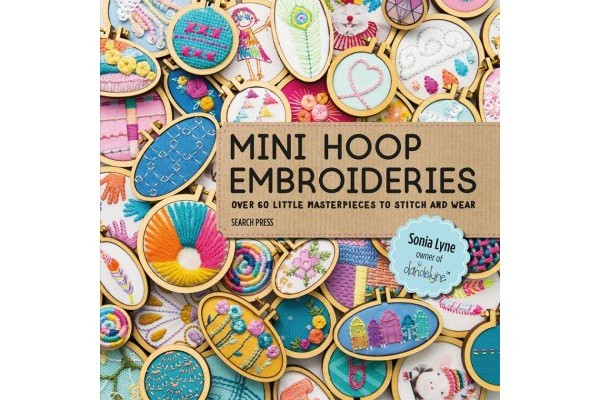 Mini Hoop Embroideries Book from Sonia Lyne