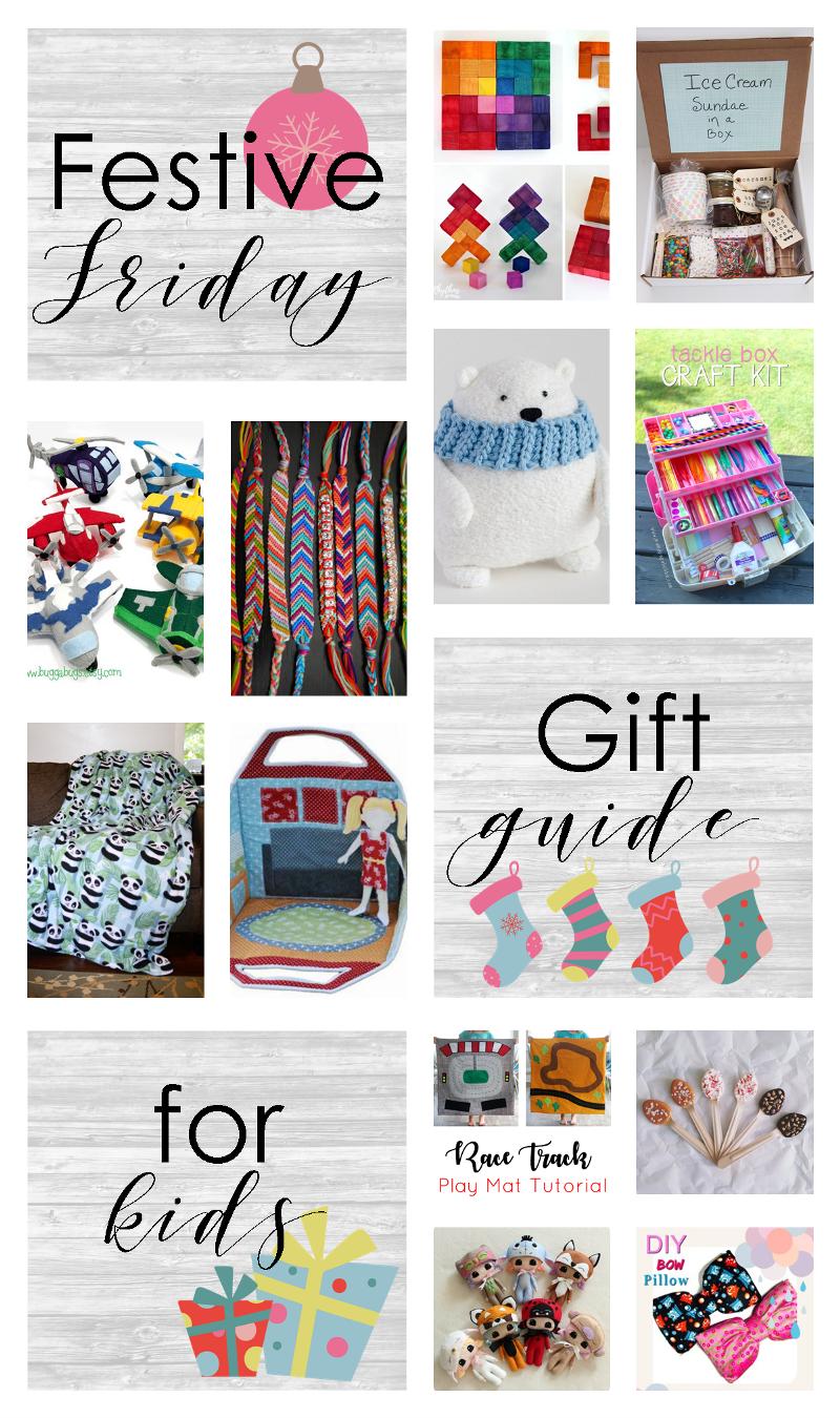 Festive Friday No. 412 - Gifts for Kids from craftystaci.com #fridayfavorites #festivefriday