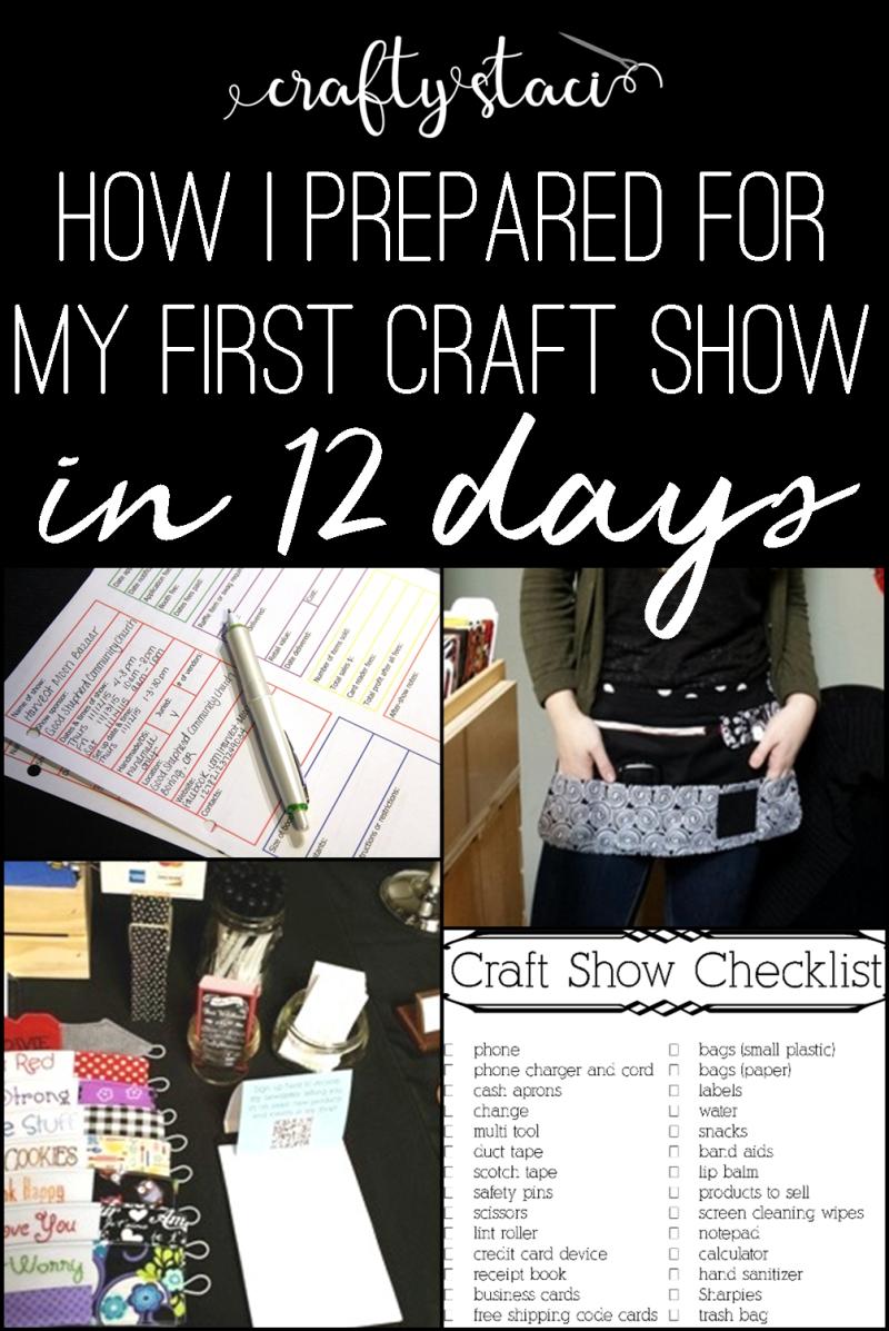 How I prepared for my first craft show in 12 days from craftystaci.com #craftshowvendor #craftshowprep