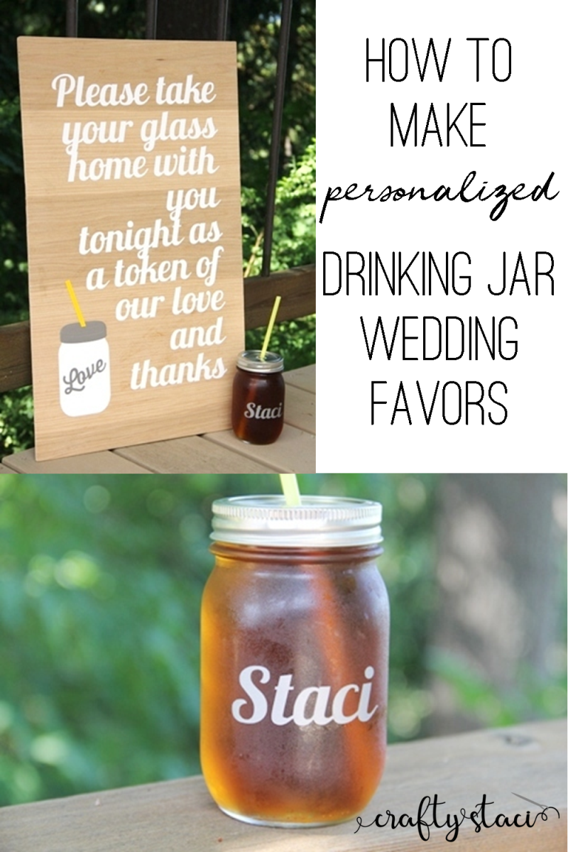 How to make personalized drinking jar wedding favors from craftystaci.com #diywedding #weddingfavors #masonjar