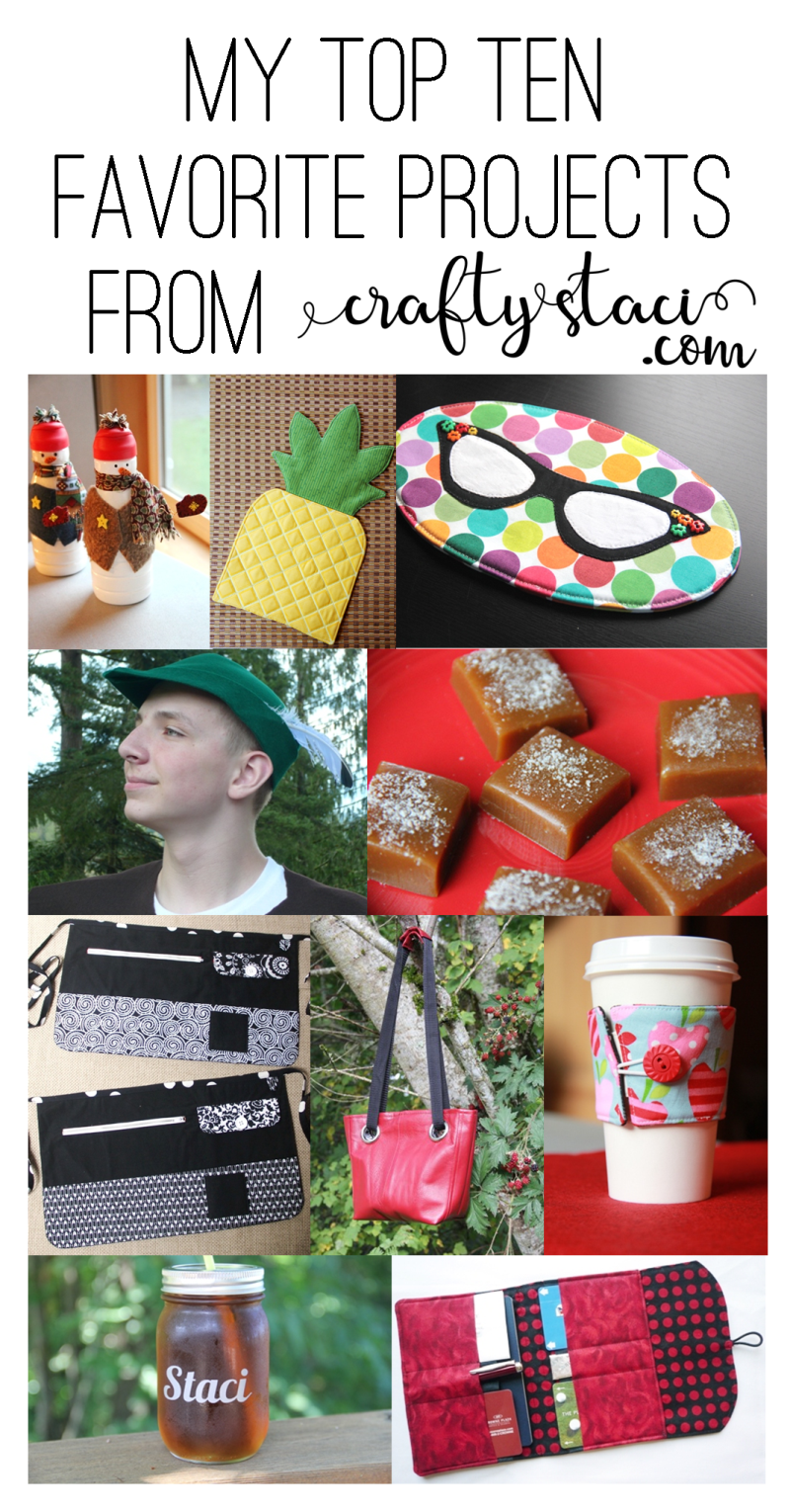 My top ten favorite projects from craftystaci.com #sewing #crafts #recipes #topten