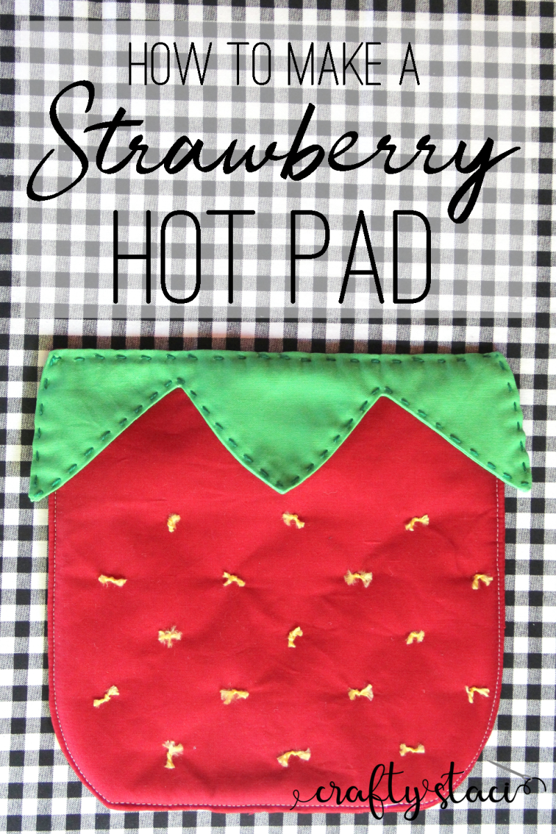 How to make a strawberry hot pad from craftystaci.com #strawberrysewingpattern #hotpadpattern