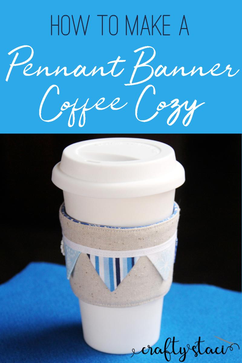 How to make a pennant banner coffee cozy from craftystaci.com #coffeecozy #coffeecupsleeve #coffeecupwrap