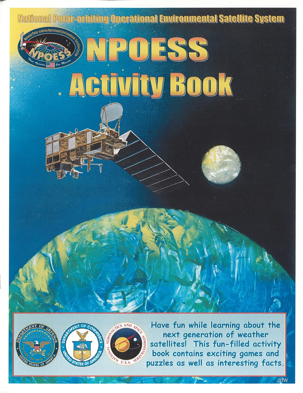 Erica Handlemann and Jane Whitcomb,  NPOESS Activity Book  (Department of Defense, Department of Commerce, and NASA. March 2007).