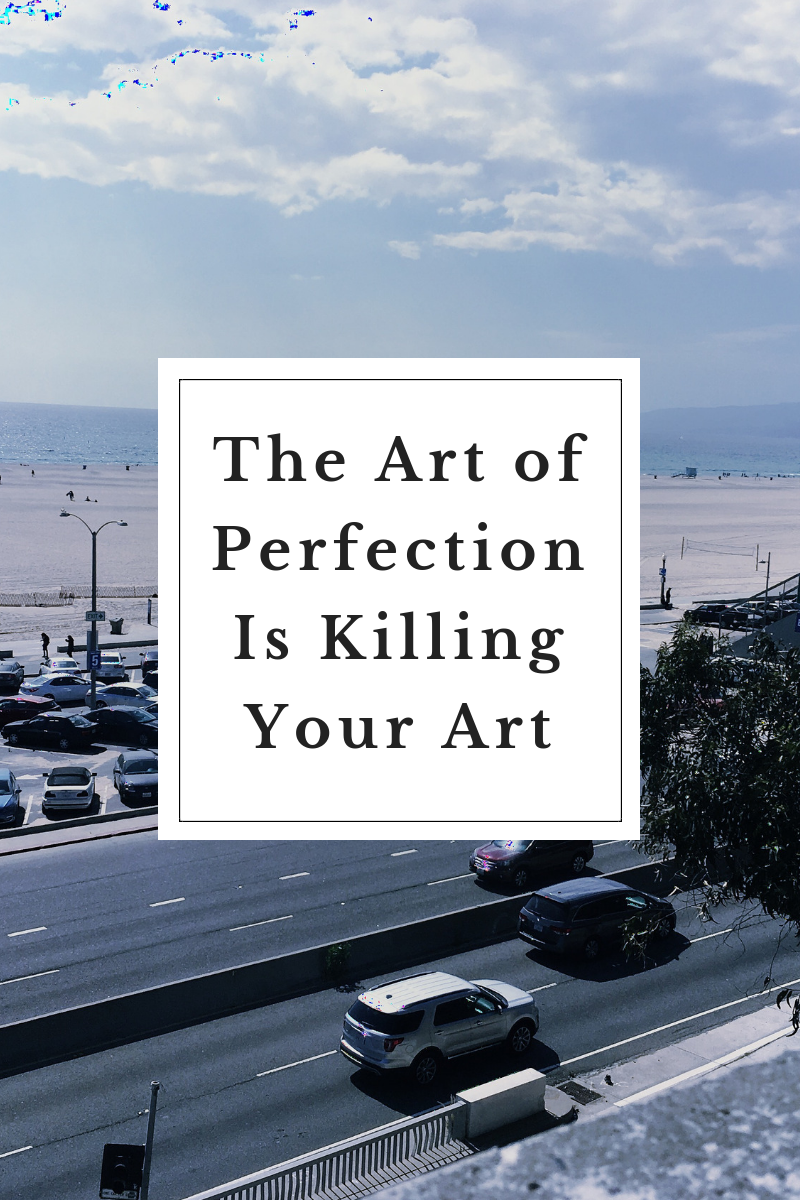 The Art of Perfection Is Killing My Art Blog Cover.png