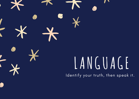 This page will give you language that'll help you speak your truth.