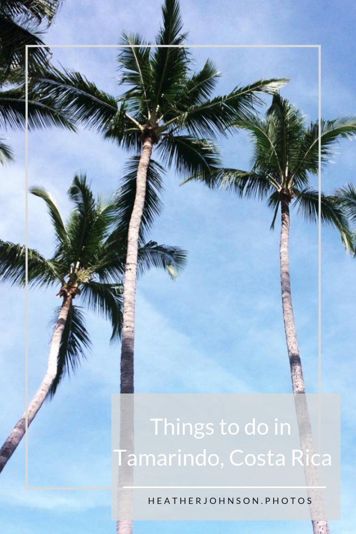 Things to do in Tamarindo, Costa Rica.jpg